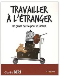 travailler à l'étranger, un guide de vie pour toute la famille