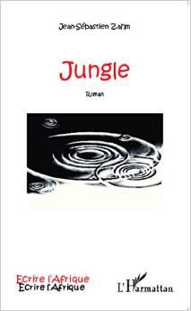 Livre : Jungle, roman dans le milieu expat en Afrique