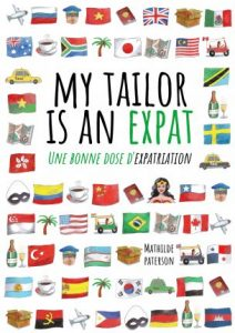 My tailor is an expat, le livre