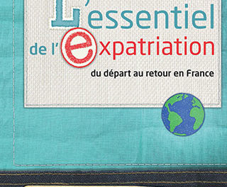 L'essentiel de l'expatriation