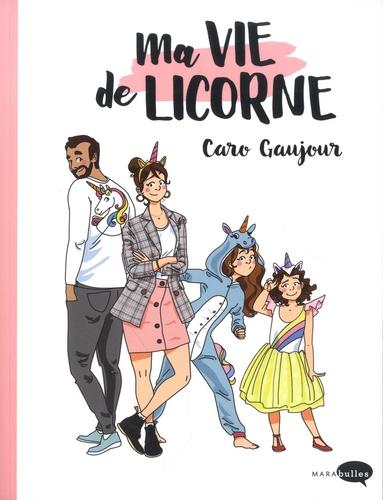 Ma-vie-de-Licorne-Cover-Livre-Caroline-Gaujour-2020
