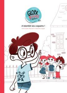 Globe-Trotteurs-Cover-Tome2-A-bientot-les-copains