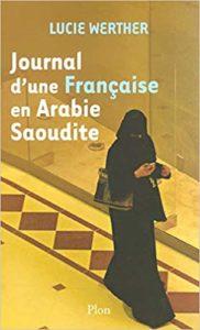 Journal d'une francaise en arabie saoudite