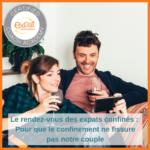 RDV des expats confines-pour-que-le-confinement-ne-fissure-pas-notre-couple