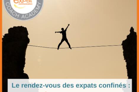 RDV des expats confines-Depasser-ses-peurs-UNE-FXP-559x520