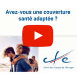 CFE couverture adaptée en expatriation