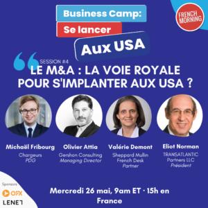 """Business Camp """"Se lancer aux USA"""" rendez-vous en ligne du 24 au 26 mai 2021 Session-4"""