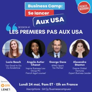 """Business Camp """"Se lancer aux USA""""  rendez-vous en ligne du 24 au 26 mai 2021"""